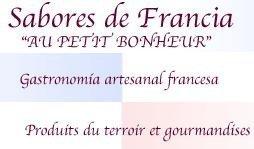 Au petit bonheur, Sabores de Francia