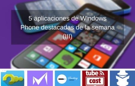 5 aplicaciones de Windows Phone destacadas de la semana (III)
