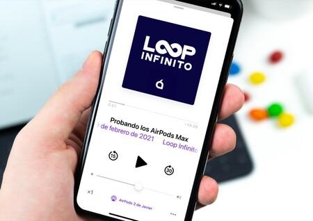 iOS 15, audio espacial, Private Relay de iCloud+, HomeKit... La semana del podcast Loop Infinito