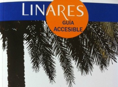Guía de turismo accesible de Linares, Andalucía
