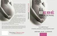 """""""El bebé emocional"""", un libro de Enrique Blay"""