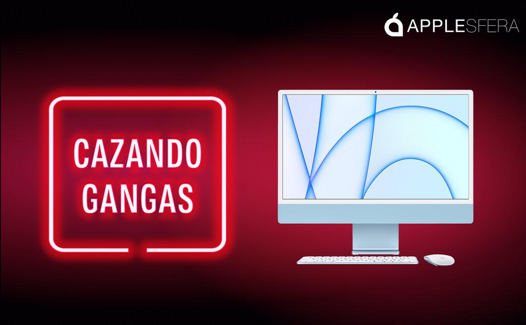 El Cazando Gangas previo al Amazon Prime Day deja los iMac y iPad Pro M1 más baratos que nunca, y mucho más