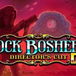 rock-boshers-dx-directors-cut