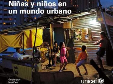 Estado Mundial de la Infancia 2012: Las niñas y los niños en un mundo urbano