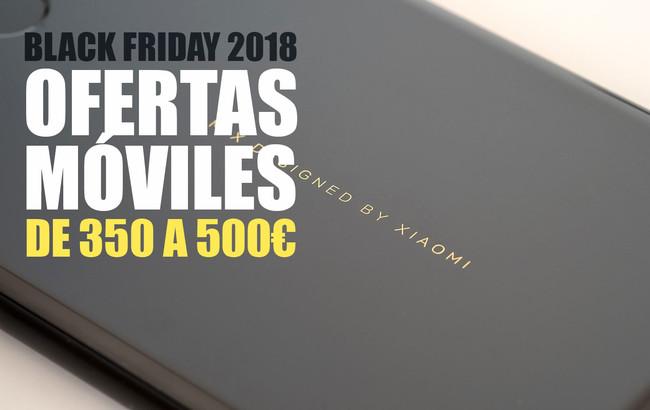 Black Friday 2018: las mejores ofertas de móviles de gama media entre 350 y 500 euros