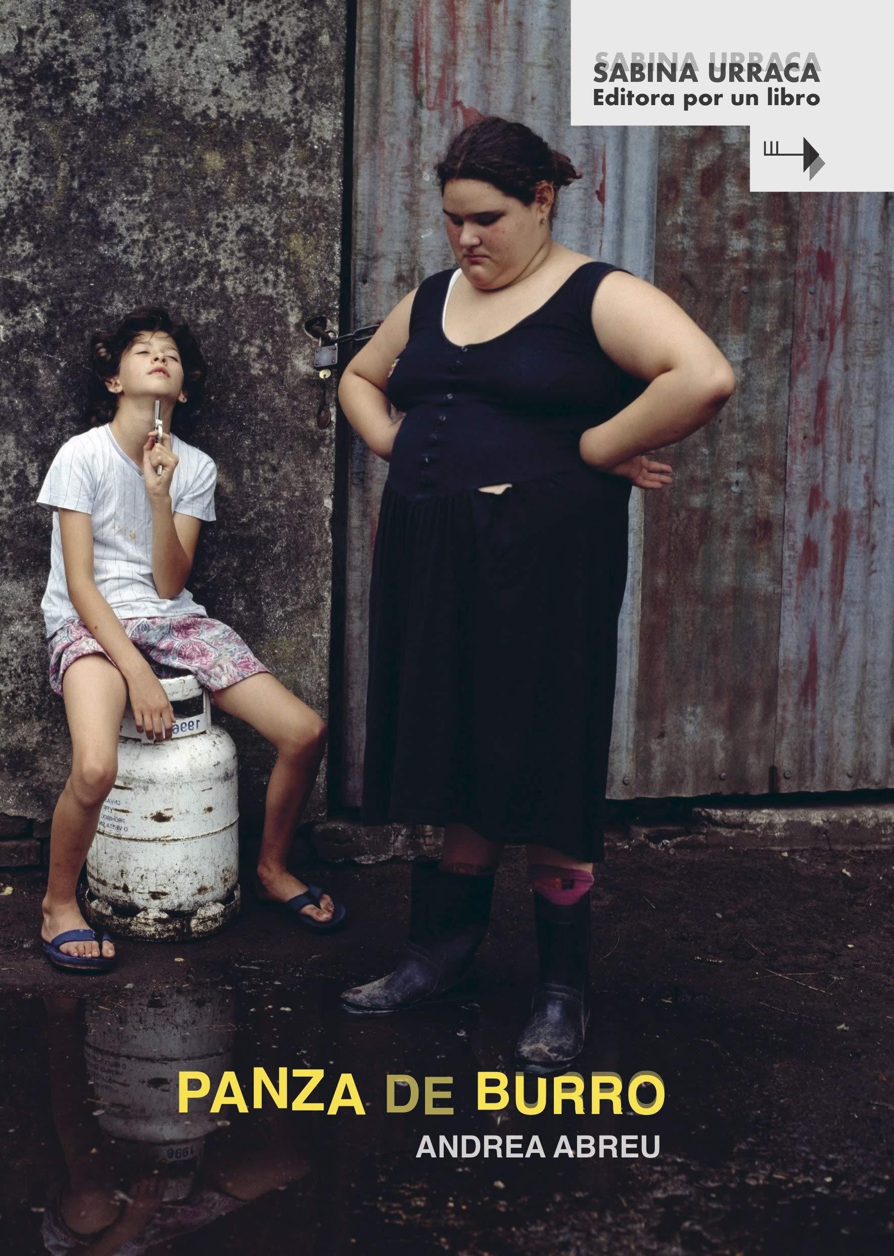 Panza de burro, Andrea Abreu (editado por Sabina Urraca)