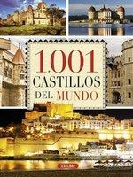 """Fascinante recorrido por """"1001 castillos del mundo"""""""
