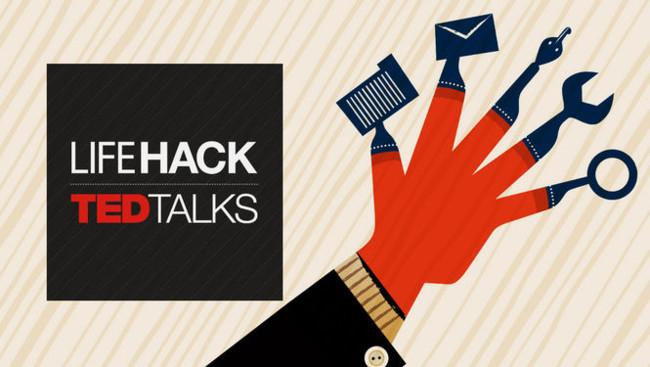TED Talks - Life Hacks