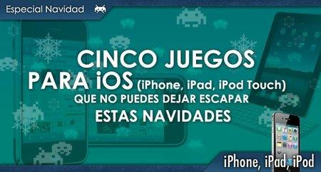 Cinco videojuegos para iPhone / iPad / iPod Touch que no puedes dejar escapar estas Navidades