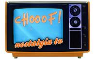 'Chooof!', Nostalgia TV