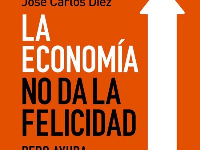 Portada De La Economia No Da La Felicidad