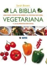 La Biblia Vegetariana de Sarah Brown