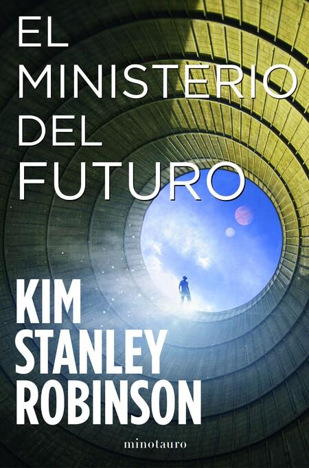 Portada El Ministerio Del Futuro Kim Stanley Robinson