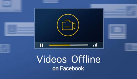 Facebook comienza a probar la función de vídeo offline