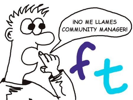 """No me llames Community Manager"""