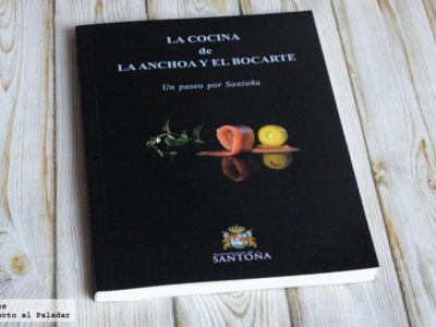 La cocina de la anchoa y el bocarte. Libro de cocina