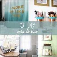 5 DIY para poner a punto tu baño: ¿cuál te gusta más?