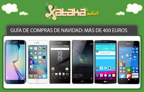 Guía de compras de Navidad: smartphones a partir de 400 euros
