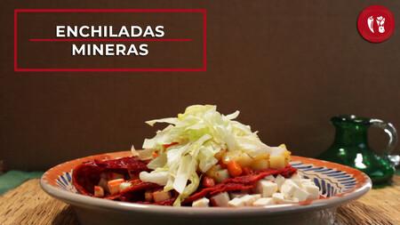 Enchiladas mineras. Receta fácil de comida tradicional mexicana