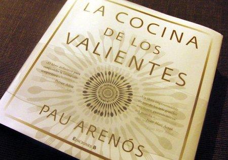 La cocina de los valientes. Libro de Pau Arenós
