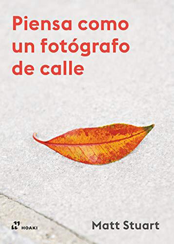 Piensa Como Un Fotografo De Calle