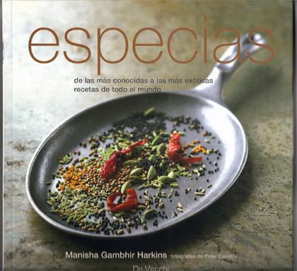 Especias, de las más conocidas a las más exóticas recetas de todo el mundo
