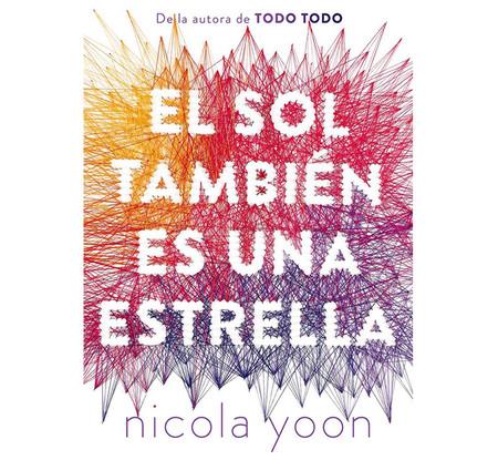 El Sol Tambien Es Una Estrella Libros Que Seran Pelicula En 2019