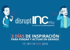 Será en noviembre cuando se celebre el festival de emprendimiento INCMty 2016