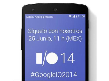Sigue las novedades del Google I/O 2014 con Xataka Android México