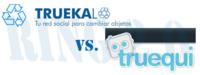 Ring 2.0: Truekalo vs. Truequi