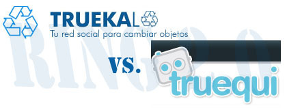 Ring 2.0: Truekalo vs. Truequi