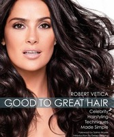 Salma Hayek, portada de un libro de belleza capilar: Good to Great Hair