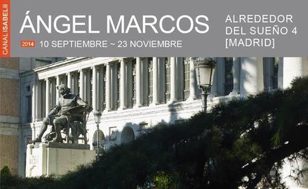 Ángel Marcos y la ciudad de Madrid en la Sala Canal Isabel II