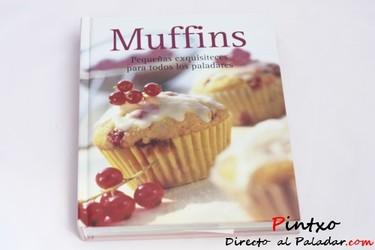 Muffins, pequeñas exquisiteces para todos los paladares
