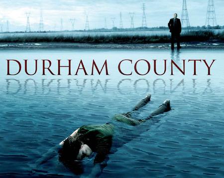 'Durham County', suspense inquietante desde Canadá