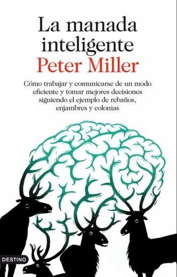 [Libros que nos inspiran] 'La manada inteligente' de Peter Miller