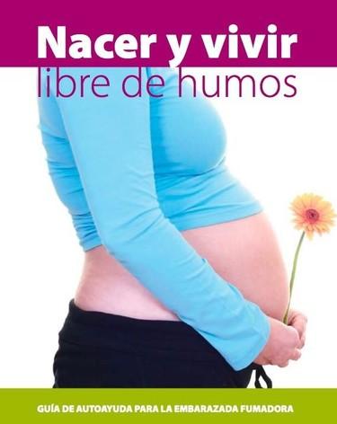 Nacer y vivir libre de humos: guía de ayuda para la embarazada fumadora