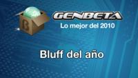 Lo mejor del 2010: Bluff del año