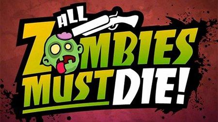 'All Zombies Must Die!' ya tiene fecha de lanzamiento en PSN y XBLA