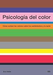 [Libros que nos inspiran] 'Psicología del color', de Eva Heller