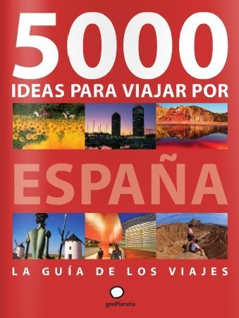 """Nuevo libro: """"5000 ideas para viajar por España"""""""