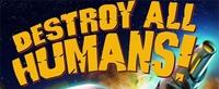 'Destroy All Humans!' finalmente sí llegará a PS3 en Europa