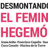 Libros que nos inspiran: 'Desmontando el feminismo hegemónico' de VVAA