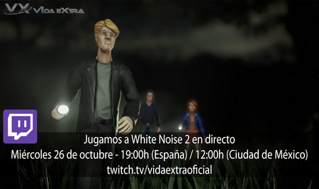 Jugamos en directo a White Noise 2 a las 19:00h (las 12:00h en Ciudad de México) (actualizado)