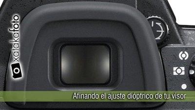 Afinando el ajuste dióptrico de tu visor