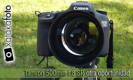 Teleobjetivo Tamron 500 mm f:8 SP, otra oportunidad
