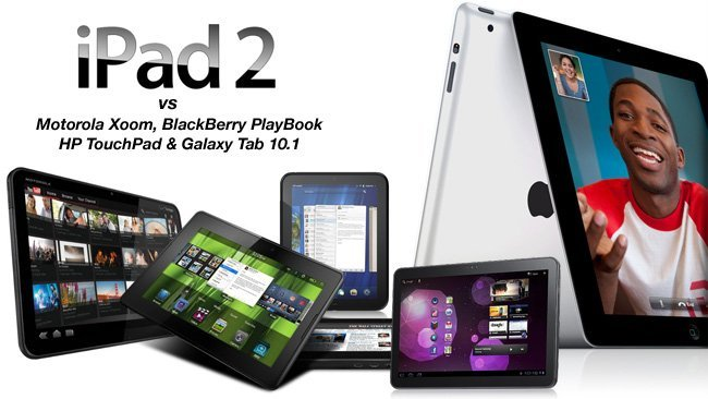 iPad 2 Motorola Xoom BlackBerry PlayBook HP TouchPad Galaxy Tab 10.1