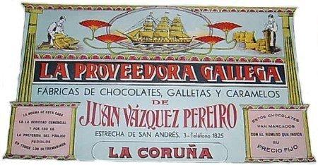 Proveedora Gallega, todo un clásico en chocolates.