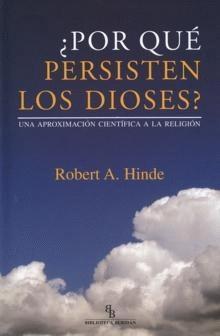 '¿Por qué persisten los dioses?' de Robert A. Hinde