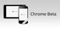 Google lanza Chrome Beta para Android